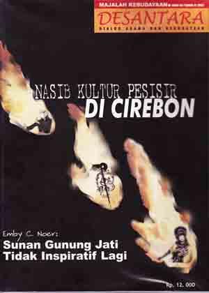 Majalah Desantara Edisi 04/Tahun II/2002: Nasib Kultur Pesisir di Cirebon