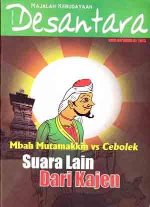 Majalah Desantara Edisi 09/Tahun III/2003: Mbah Mutamakkin vs Cebolek; Suara Lain dari Kajen
