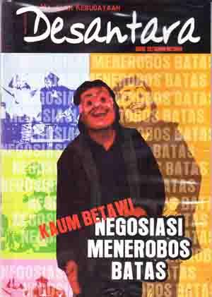 Majalah Desantara Edisi 12/Tahun IV/2004: Kaum Betawi Negosiasi Menerobos Batas