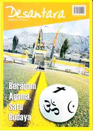 Majalah Desantara Edisi 14/Tahun V/2005 : Beragam Agama, Satu Budaya